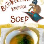 Betoverend kruidige soep